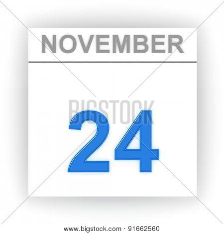 November 24. Day on the calendar. 3d