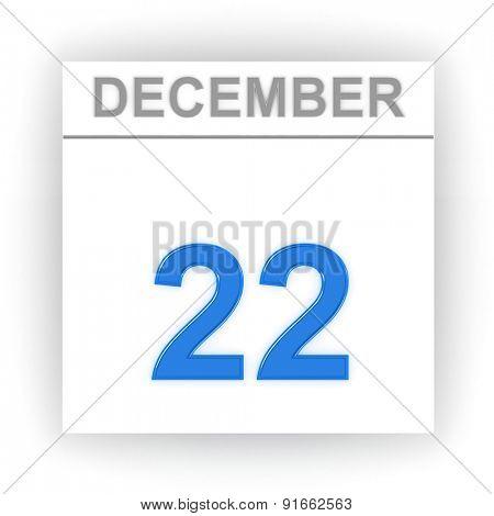 December 22. Day on the calendar. 3d
