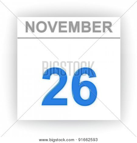 November 26. Day on the calendar. 3d