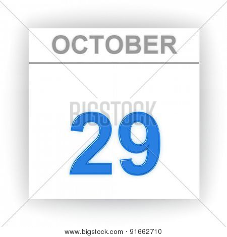 October 29. Day on the calendar. 3d