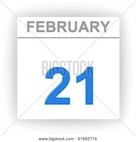 February 21. Day on the calendar. 3d