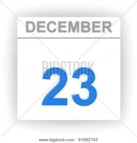 December 23. Day on the calendar. 3d