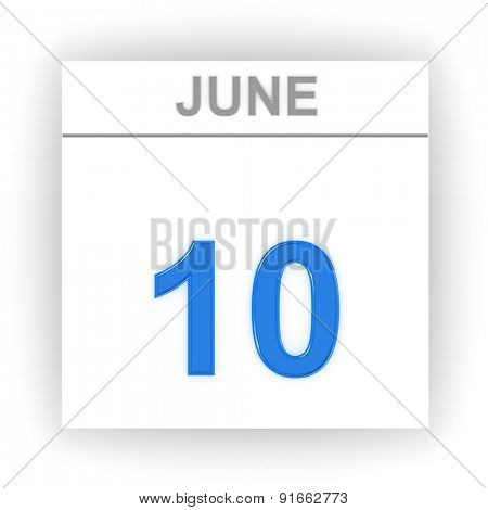 June 10. Day on the calendar. 3d
