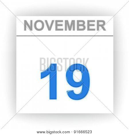 November 19. Day on the calendar. 3d