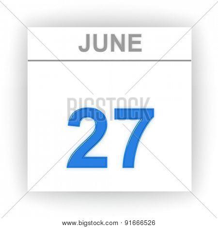 June 27. Day on the calendar. 3d