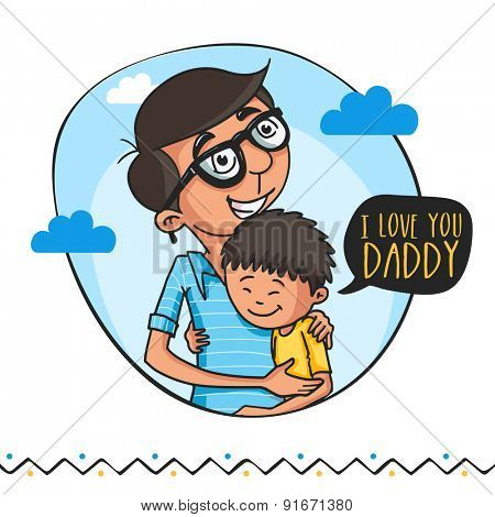 Cute little boy hugging and saying 'I Love You Daddy' to his father, beautiful greeting card design for Happy Father's Day celebrations.