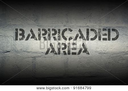 Barricaded Area