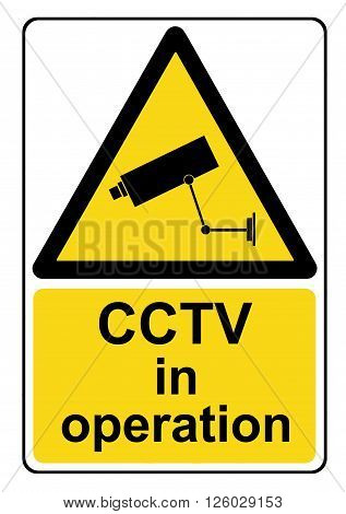 An illustration of a CCTV in operation yellow warning sign