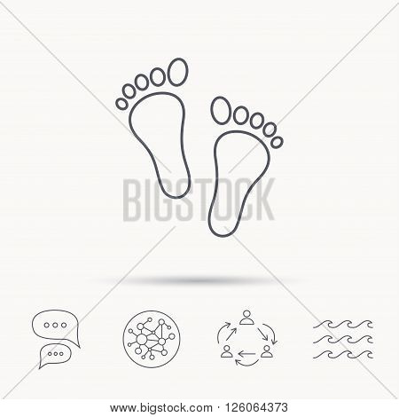 Baby footprints icon. Child feet sign. Newborn steps symbol. Global connect network, ocean wave and chat dialog icons. Teamwork symbol.