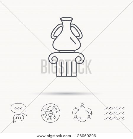 Museum icon. Antique vase on pillar sign. Global connect network, ocean wave and chat dialog icons. Teamwork symbol.