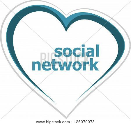 Social Concept, Social Network Word On Love Heart