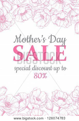 Mother's day sale illustration. Detailed flower drawing. Great banner flyer poster brochure for your business holiday discount. Mothers day special offer.