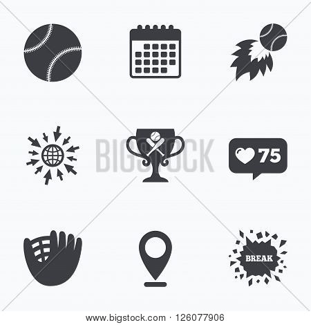 Calendar, like counter and go to web icons. Baseball sport icons. Ball with glove and two crosswise bats signs. Fireball with award cup symbol. Location pointer.