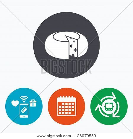 Cheese wheel sign icon. Sliced cheese symbol. Round cheese with holes. Mobile payments, calendar and wifi icons. Bus shuttle.