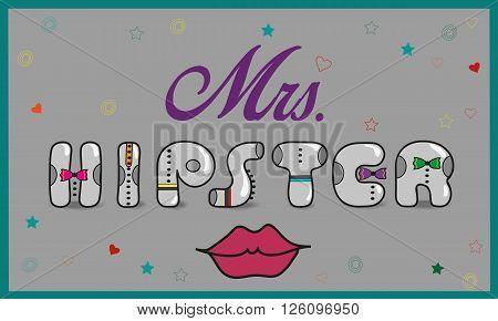 Inscription Mrs. Hipster. Vintage letters. Vector Illustration