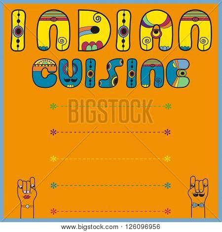 Inscription Indian Cuisine. Blue Yellow Letters. Cartoon hands lokking at each other. Place for custom text