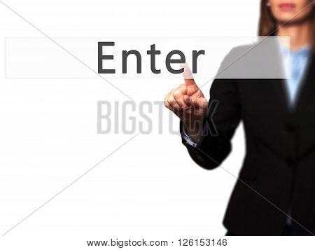 Enter - Businesswoman Hand Pressing Button On Touch Screen Interface.