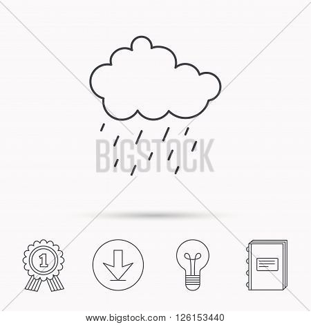 Rain icon. Water drops and cloud sign. Rainy overcast day symbol. Download arrow, lamp, learn book and award medal icons.