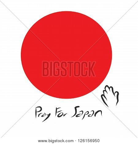 Pray for Japan with red circle of Japan flag on white background and art letter