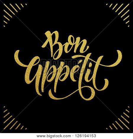 Bon Appetit text. Gold text on black background. Vector illustration.