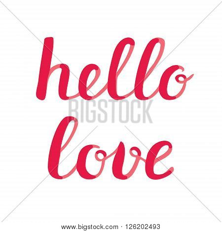 Hello love lettering. Brush hand lettering. Great for beach tote bags, swimwear, holiday clothes, posters, and more.