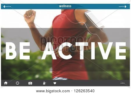 Be Active Healthy Athlete Challenge Energy Travel Concept