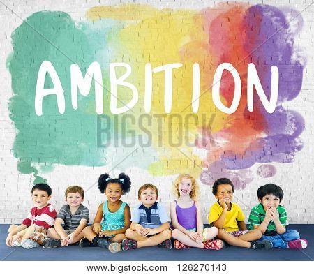 Ambition AIm Aspire Goals Motivation Aspirations Concept