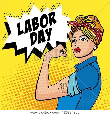 Happy Labor Day. 1 of May. The Factory Girl with biceps, pop art comics retro style Halftone. Imitation of old illustrations.