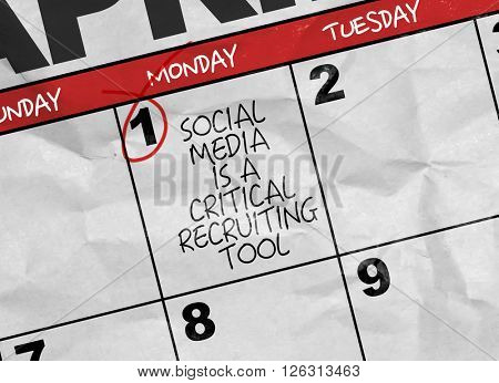 Concept image of a Calendar with the text: Social Media Is a Critical Recruiting Tool
