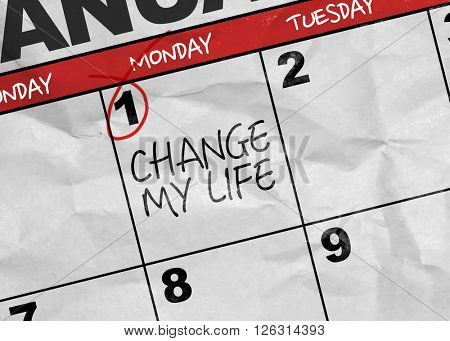Concept image of a Calendar with the text: Change My Life