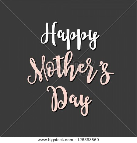 Happy Mother's Day greeting card and lettering design