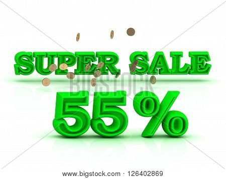 55 PERSENT SUPER SALE business sign green keywords isolated on white background