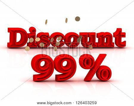 99 PERSENT DISCOUNT HOT PRICE Bright red keywords isolated on white background