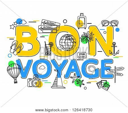Bon Voyage Concept with vector icons and elements. Voyage Business background. Voyage Holiday. Travel and Tourism Icons. Flat Style, Thin Line Art Design.