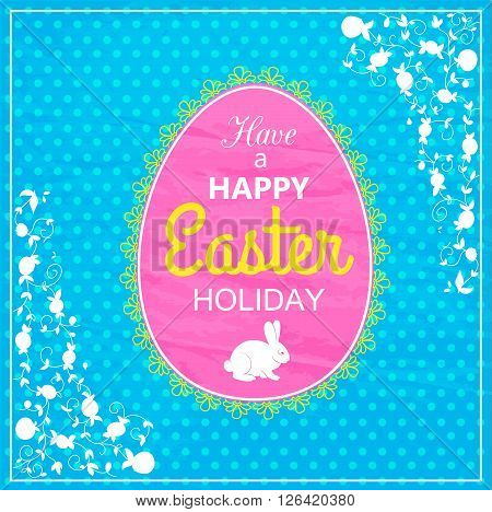 Happy Easter Typographical Background. Easter - Christian, traditional holiday. Easter Background with bunny, egg, decorative frame. Easter Greeting Card. Vector Illustration.