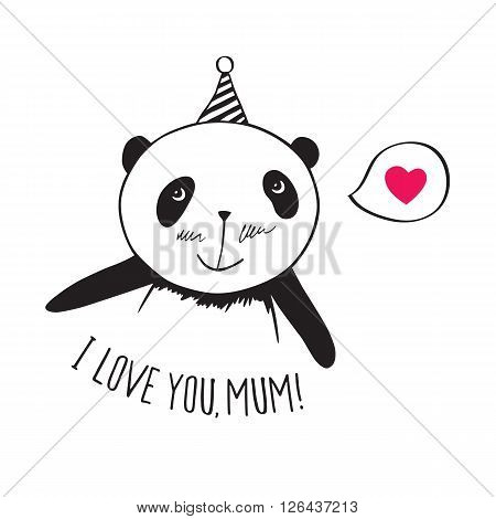 Happy Mother's Day. Greeting card for Mother's Day, birthday with panda. Little cute panda with pink heart. Hand drawn panda for your design. Doodles, sketch. Vector illustration.
