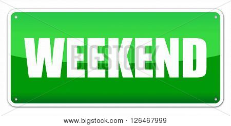 Green card Weekend isolated over white background
