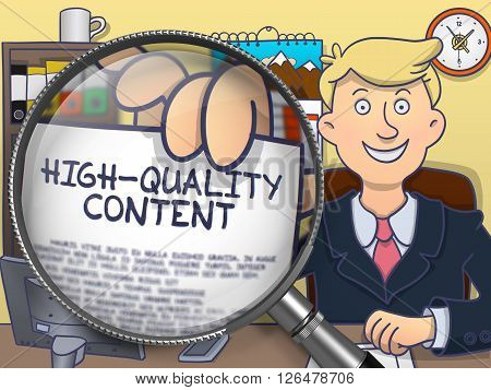 High-Quality Content. Officeman Welcomes in Office and Showing Text on Paper through Lens. Colored Doodle Style Illustration.