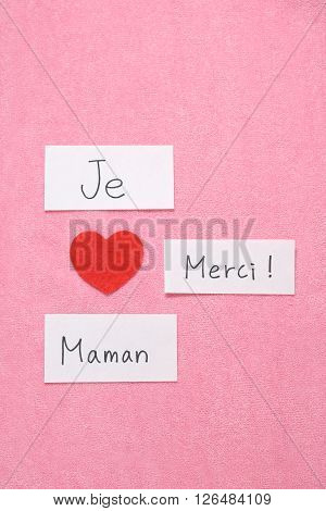 I Love Mom concept in French. 