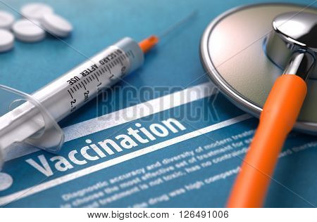 Vaccination - Medical Concept with Blurred Text, Stethoscope, Pills and Syringe on Blue Background. Selective Focus. 3D Render.