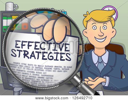 Effective Strategies. Businessman Welcomes in Office and Showing through Lens Paper with Inscription. Colored Doodle Style Illustration.
