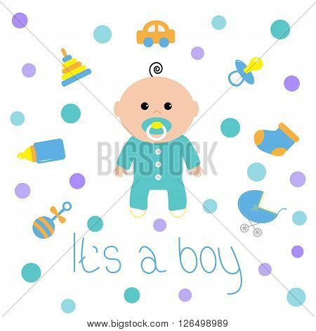 Baby boy shower card. Bottle horse rattle pacifier sock car toy baby carriage icon set. Its a boy. Cartoon character. White background with circle dot. Isolated. Flat design Vector illustration