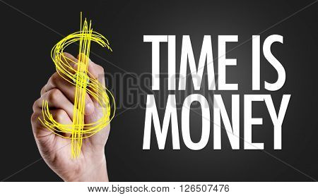 Hand writing the text: Time is Money