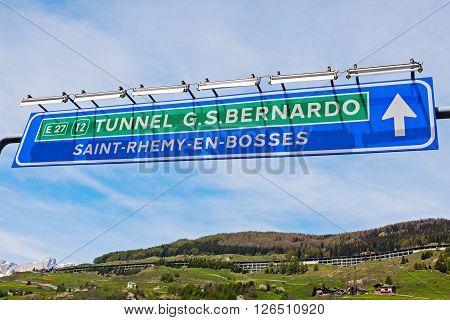 St Bernard Tunnel sign. San Bernardino Aosta Valley Italy.
