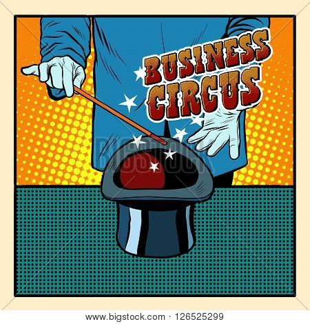 Business magic hat circus illusionist pop art retro style. Retro poster. Circus