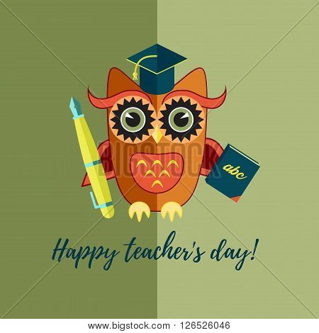 Flat owl representing english teacher with pen and book. Happy teacher's day card.
