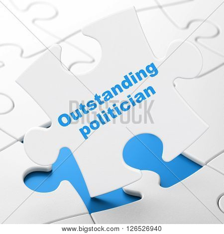 Political concept: Outstanding Politician on puzzle background