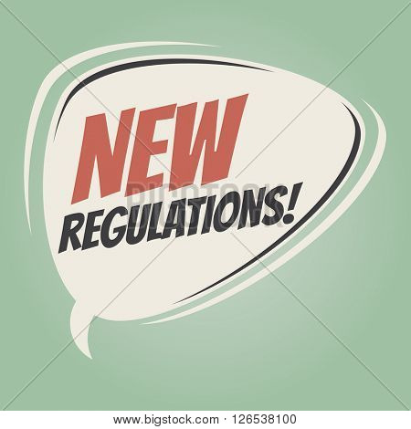 new regulations retro speech bubble