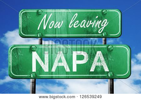 Now leaving napa road sign with blue sky