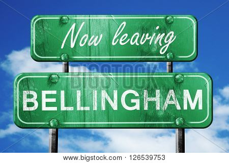 Now leaving bellingham road sign with blue sky